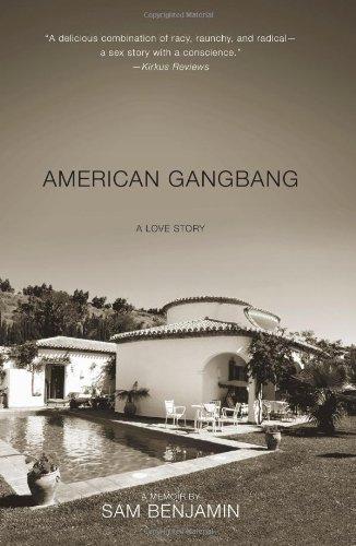 9781451627787: American Gangbang: A Love Story