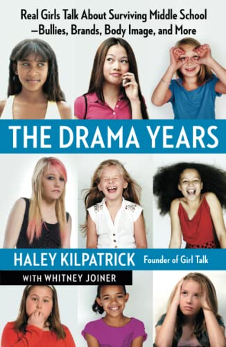 9781451627916: The Drama Years: Real Girls Talk About Surviving Middle School - Bullies, Brands, Body Image, and More
