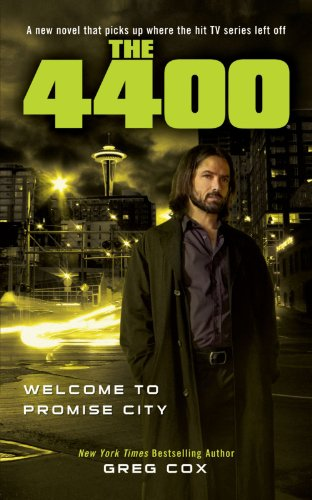 9781451628142: The 4400: Welcome to Promise City