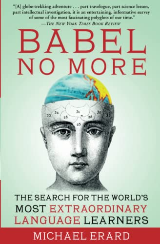 9781451628265: Babel No More: The Search for the World's Most Extraordinary Language Learners