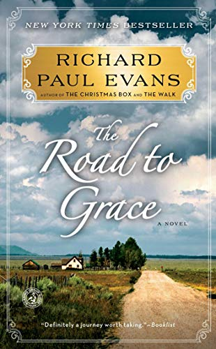 The Road to Grace (Walk (Richard Paul Evans)): Evans, Richard Paul