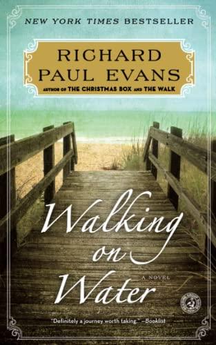 9781451628326: Walking on Water: A Novel (The Walk Series)
