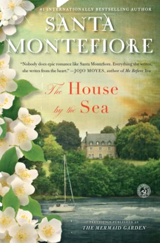 The House by the Sea: A Novel: Montefiore, Santa