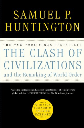 9781451628975: The Clash of Civilizations and the Remaking of World Order