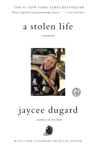 A Stolen Life: A Memoir: Dugard, Jaycee