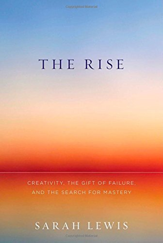 9781451629231: The Rise: Creativity, the Gift of Failure, and the Search for Mastery