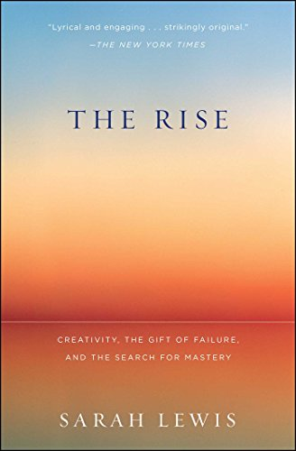 9781451629248: The Rise: Creativity, the Gift of Failure, and the Search for Mastery