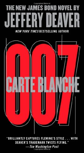 9781451629354: Carte Blanche: The New James Bond Novel (007 James Bond)