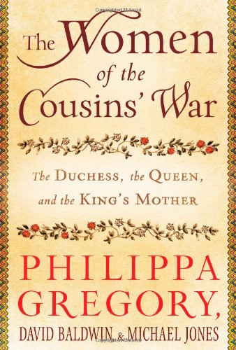 9781451629545: The Women of the Cousins' War: The Duchess, the Queen, and the King's Mother