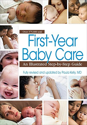 9781451629903: First-Year Baby Care: An Illustrated Step-By-Step Guide