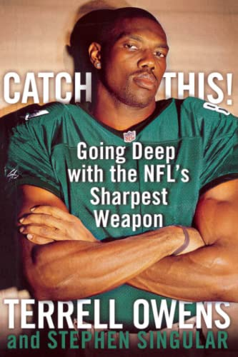 9781451631685: Catch This!: Going Deep with the NFL's Sharpest Weapon