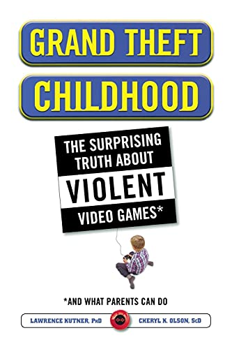 9781451631708: Grand Theft Childhood: The Surprising Truth About Violent Video Games and