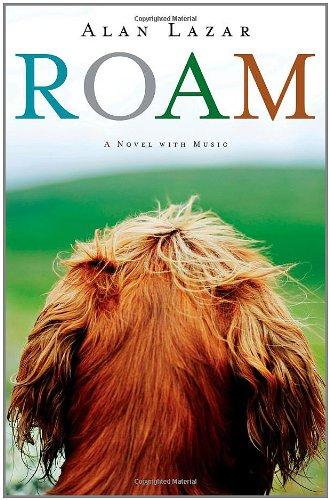 9781451632903: Roam: A Novel with Music