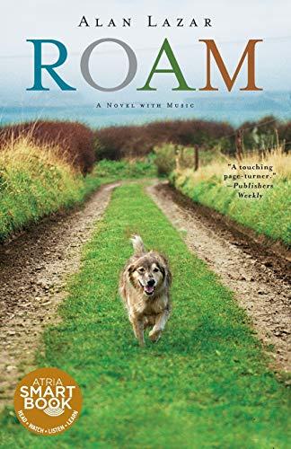 9781451632910: Roam: A Novel with Music