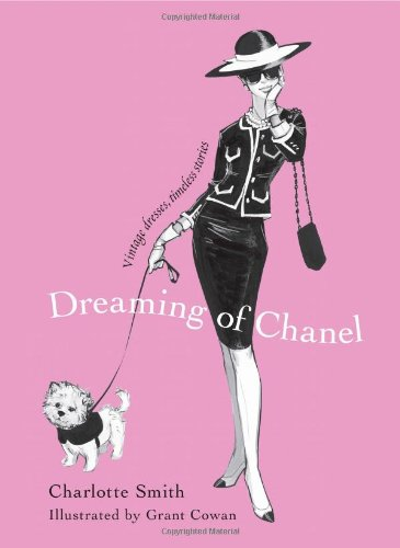 9781451632958: Dreaming of Chanel: Vintage Dresses, Timeless Stories