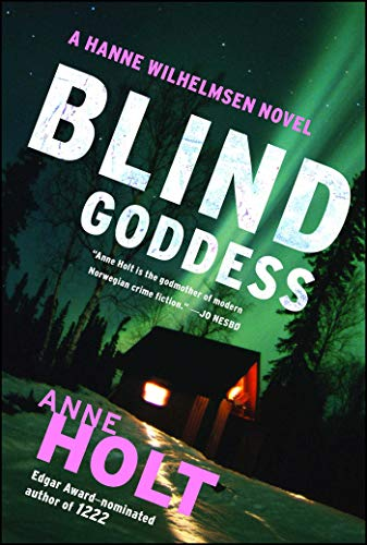 9781451634761: Blind Goddess: Hanne Wilhelmsen Book One (A Hanne Wilhelmsen Novel)