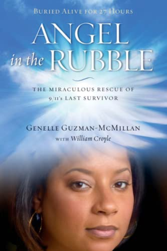 9781451635232: Angel in the Rubble: The Miraculous Rescue of 9/11's Last Survivor