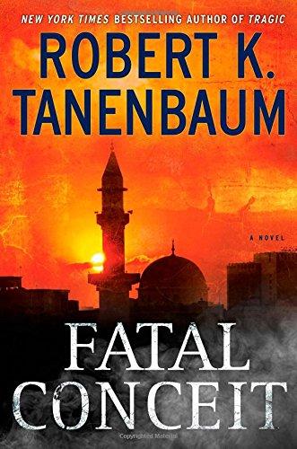 9781451635577: Fatal Conceit: A Novel (A Butch Karp-Marlene Ciampi Thriller)