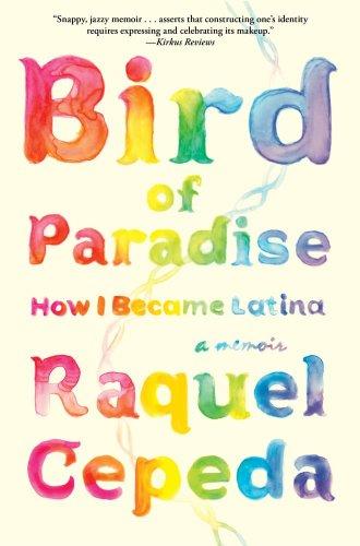 9781451635867: Bird of Paradise: How I Became Latina