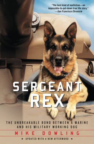 9781451635973: Sergeant Rex: The Unbreakable Bond Between a Marine and His Military Working Dog