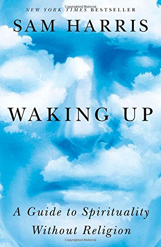 9781451636017: Waking Up: A Guide to Spirituality Without Religion