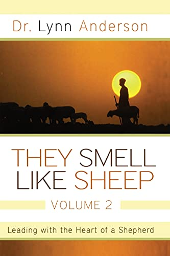 9781451636314: They Smell Like Sheep, Volume 2: Leading with the Heart of a Shepherd