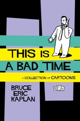 9781451636413: This Is A Bad Time: A Collection of Cartoons