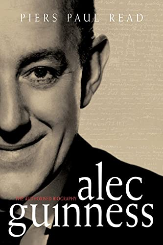 9781451636444: Alec Guinness: The Authorised Biography