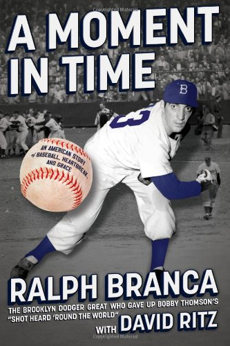 9781451636871: A Moment in Time: An American Story of Baseball, Heartbreak, and Grace