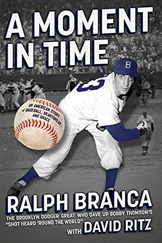 9781451636901: A Moment in Time: An American Story of Baseball, Heartbreak, and Grace