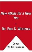 9781451636932: The New Atkins for a New You: The Ultimate Diet for Shedding Weight and Feeling Great