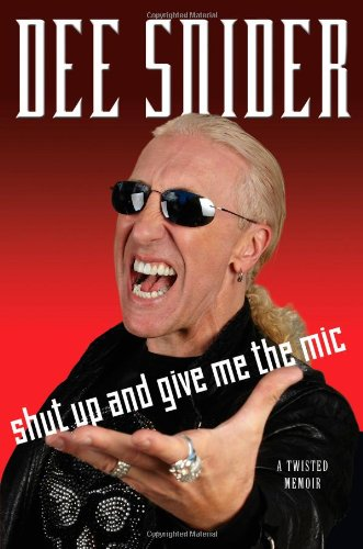 Shut Up and Give Me the Mic: Snider, Dee