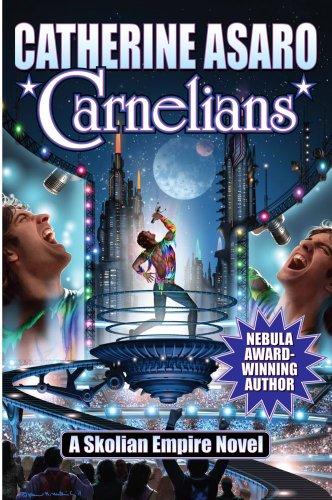 Carnelians (17) (Skolian Empire): Catherine Asaro