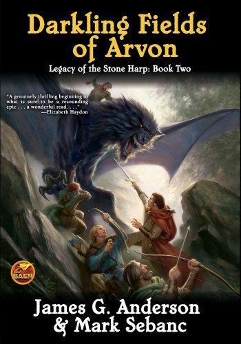 Darkling Fields of Arvon (Legacy of the: James G. Anderson,