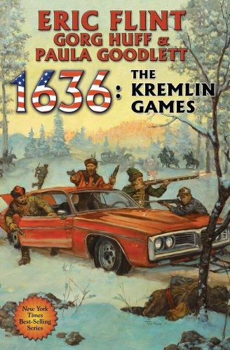 1636: The Kremlin Games (Ring of Fire): Flint, Eric, Huff,