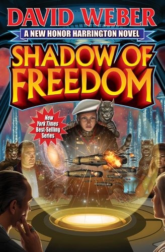 Shadow of Freedom (UNREAD) (SIGNED): Weber, David