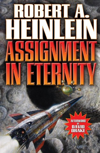 Assignment in Eternity: Heinlein, Robert A.