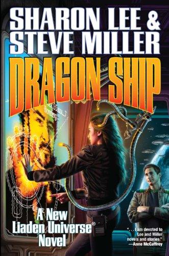 9781451637984: Dragon Ship (Liaden Universe®)