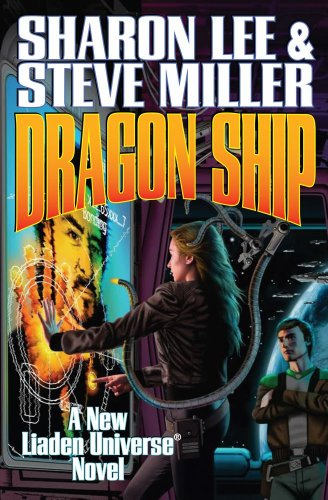 9781451637991: Dragon Ship Limited Signed Edition (Liaden Universe Novels)
