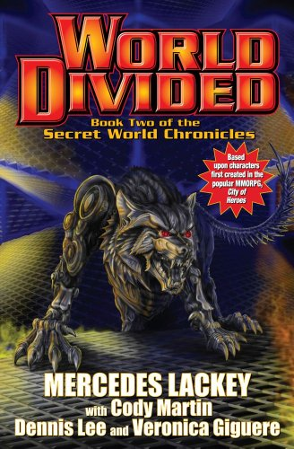 World Divided: Book Two of the Secret: Mercedes Lackey, Cody