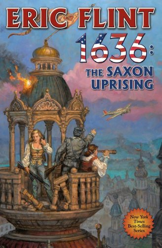 1636: The Saxon Uprising (The Ring of Fire): Flint, Eric