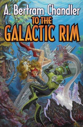 To the Galactic Rim (John Grimes Saga): Chandler, A.  Bertram