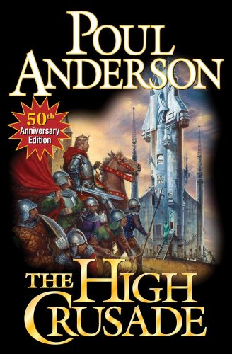 The High Crusade: N/A: Anderson, Poul