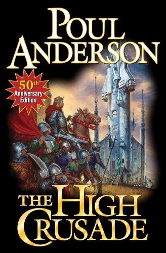 9781451638325: The High Crusade: N/A