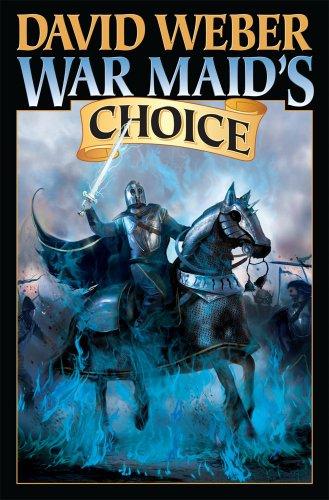 War Maid's Choice (SIGNED): Weber, David