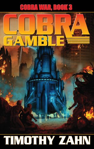 Cobra Gamble: Cobra War, Book III: Zahn, Timothy