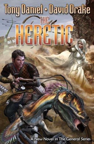 The Heretic (General (Baen)): Drake, David; Daniel,