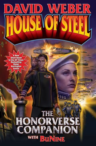 9781451638936: House of Steel Softcover (Honor Harrington)