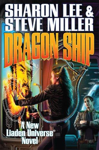9781451639186: Dragon Ship (Liaden Universe)