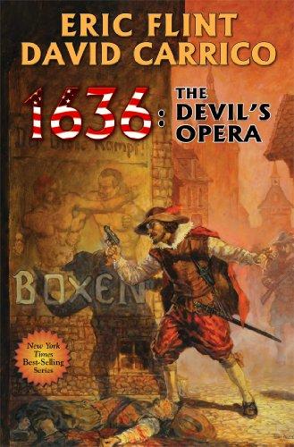 1636: The Devil's Opera (Ring of Fire): Flint, Eric; Carrico, David